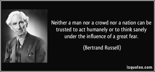 quote-neither-a-man-nor-a-crowd-nor-a-nation-can-be-trusted-to-act-humanely-or-to-think-sanely-under-the-bertrand-russell-160382